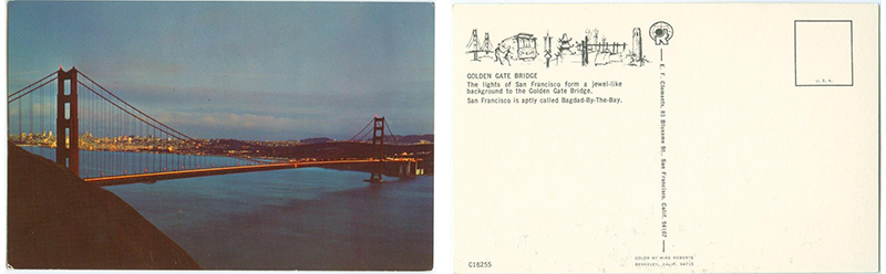 """The lights of San Francisco form a jewel-like background to the Golden Gate Bridge. San Francisco is aptly called Bagdad-By The Bay."" San Francisco Postcard Collection, San Francisco History Center, San Francisco Public Library."