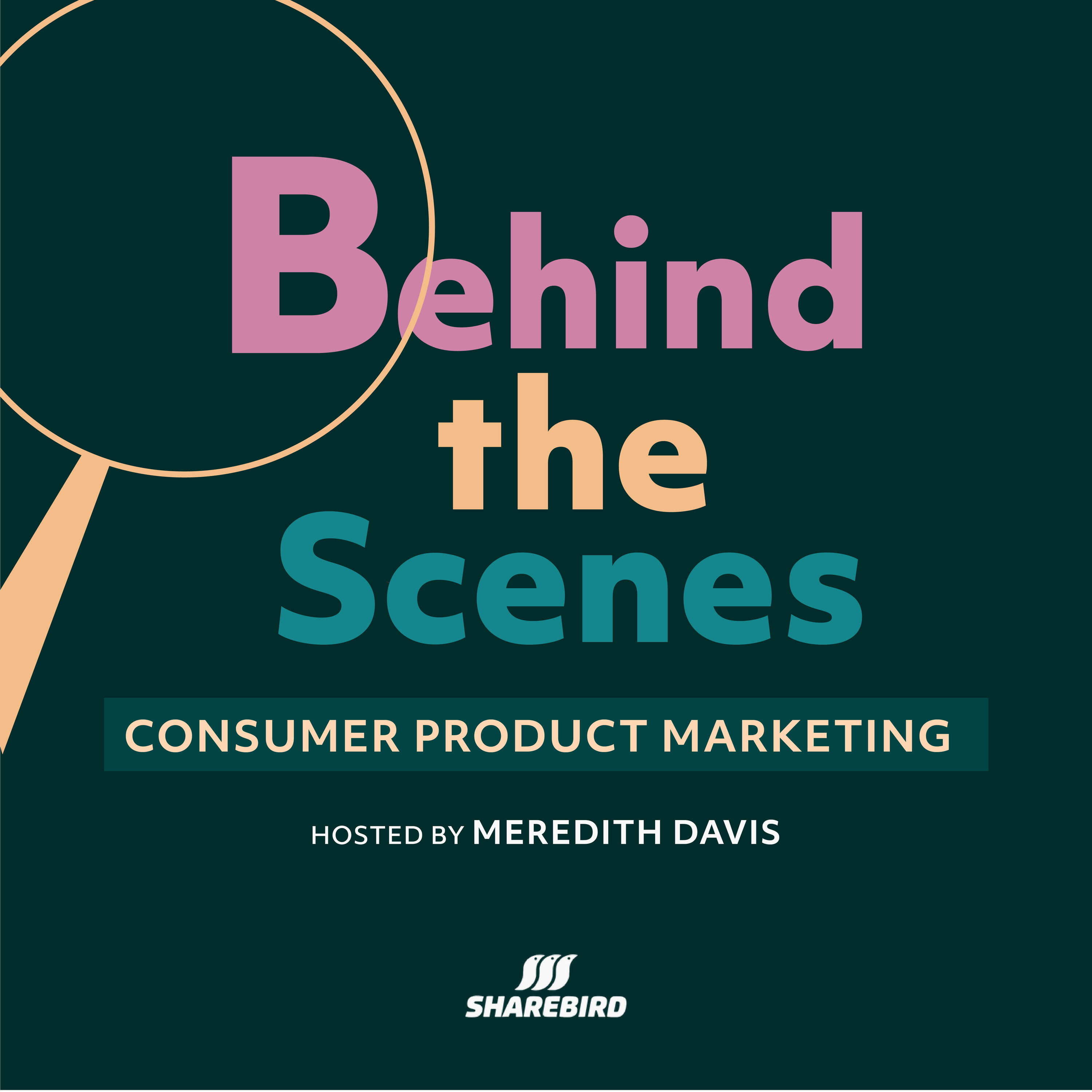 Behind The Scenes: Consumer Product Marketing