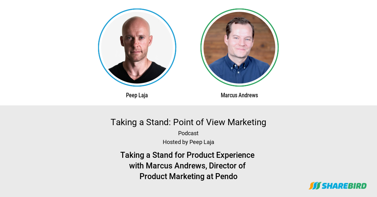 Taking a Stand for Product Experience with Marcus Andrews, Director of Product Marketing at Pendo