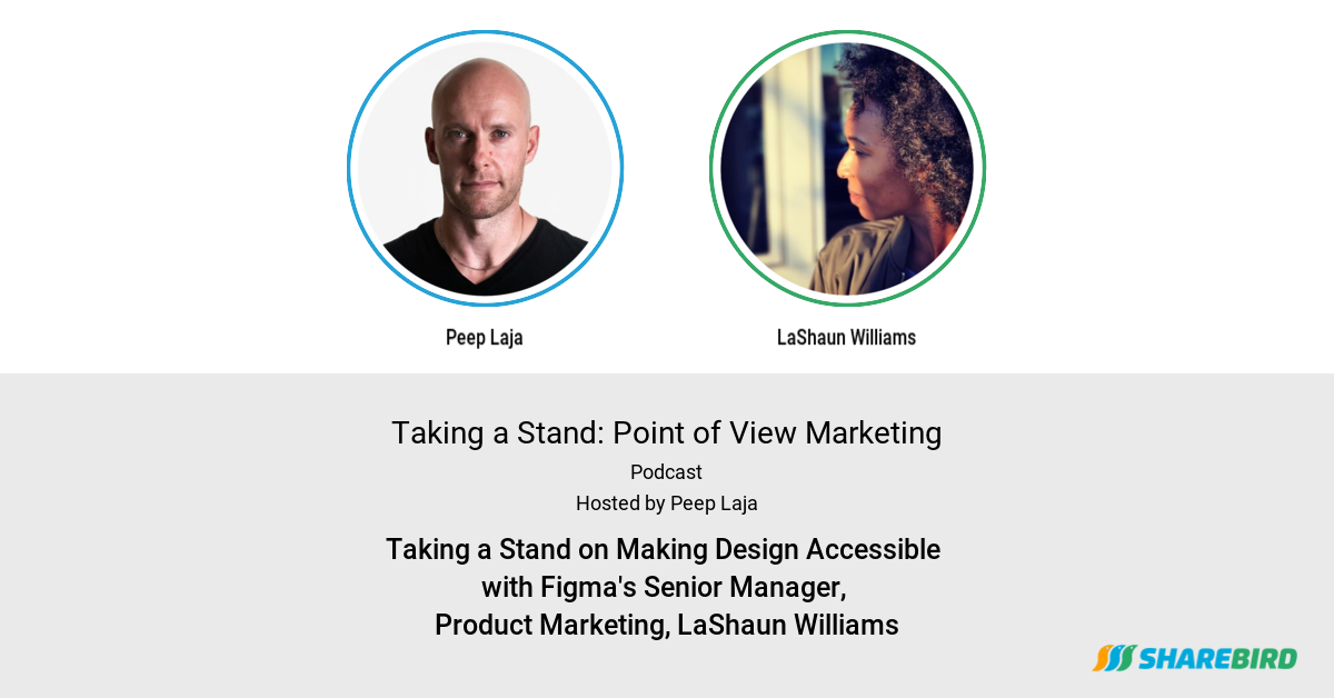 Taking a Stand on Making Design Accessible with Figma's Senior Manager, Product Marketing, LaShaun Williams