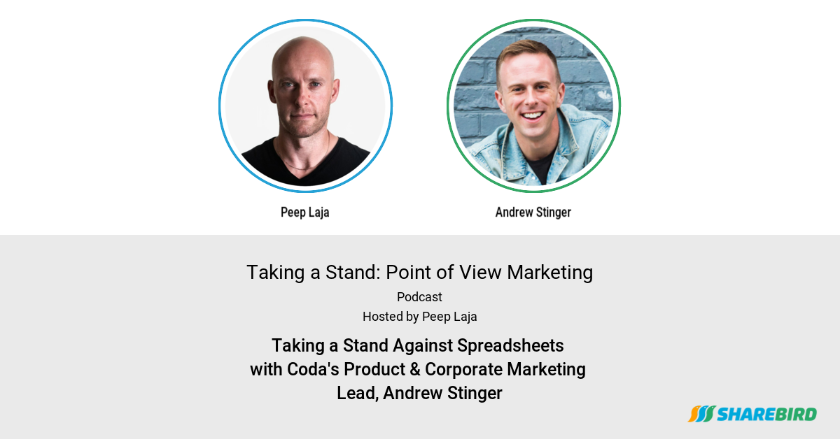 Taking a Stand Against Spreadsheets with Coda's Product & Corporate Marketing Lead, Andrew Stinger