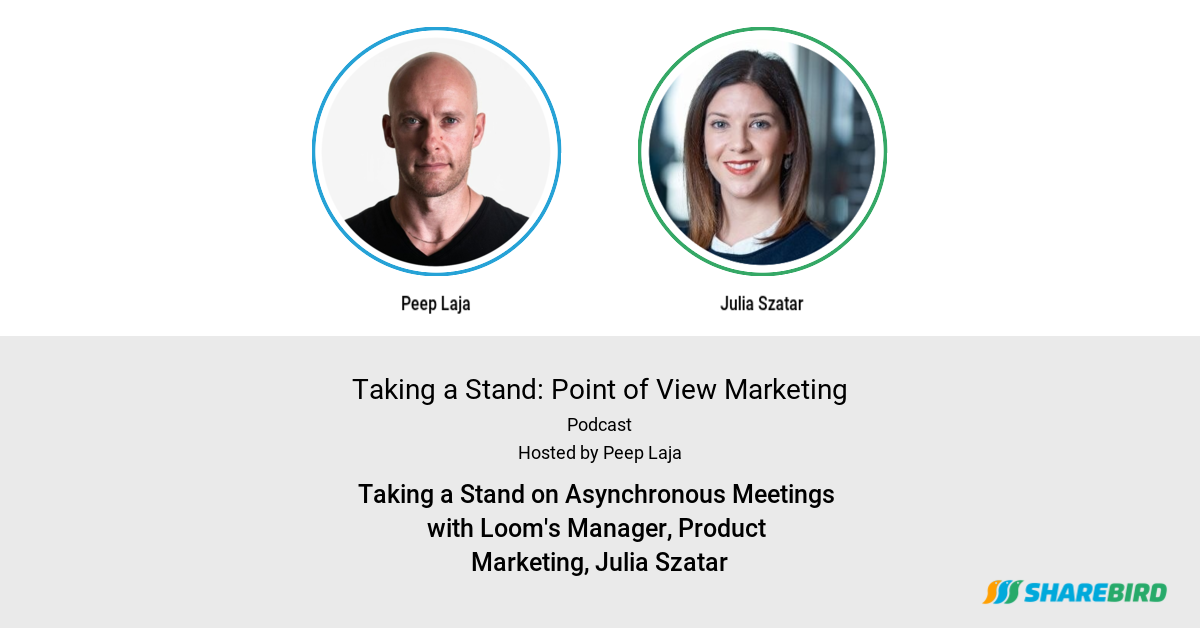 Taking a Stand on Asynchronous Meetings with Loom's Head of Product Marketing, Julia Szatar
