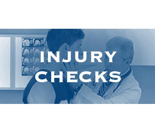 Injury Checks