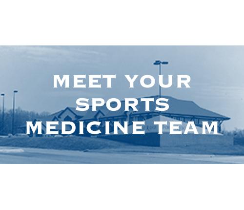 Meet your Sports Medicine Team