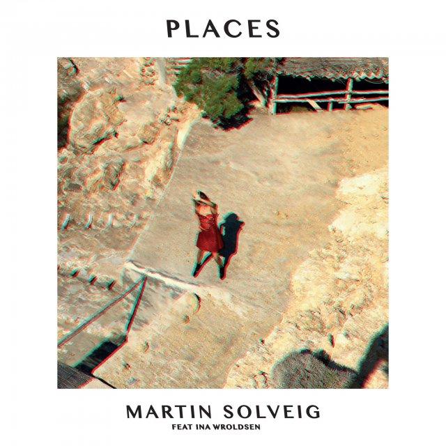 Martin Solveig/Ina Wroldsen - Places