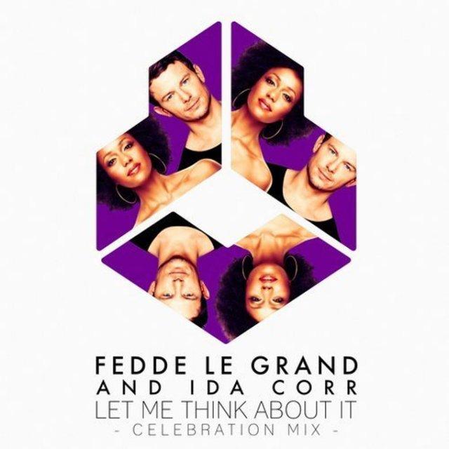 Fedde Le Grand/Ida Corr - Let Me Think About It (Celebration Mix)