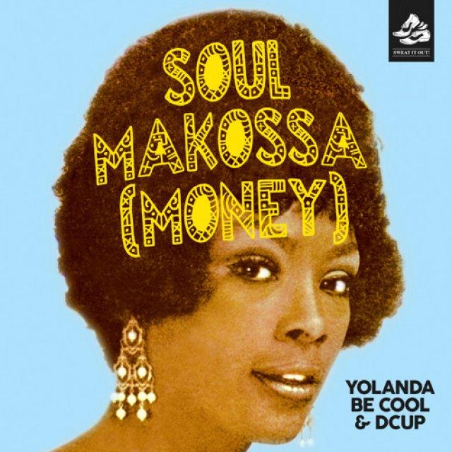 Yolanda Be Cool/DCup - Soul Makossa (Money)