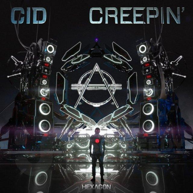 CID - Creepin'