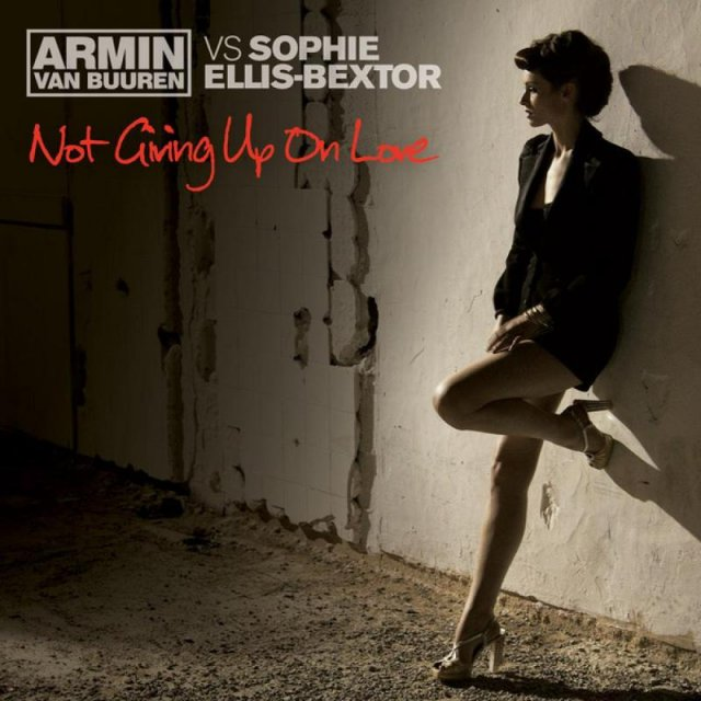 Armin van Buuren/Sophie Ellis-Bextor - Not Giving Up On Love