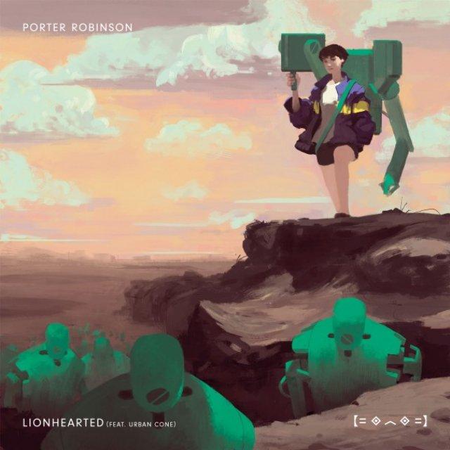 Porter Robinson/Urban Cone - Lionhearted (Arty's #2 Remix)