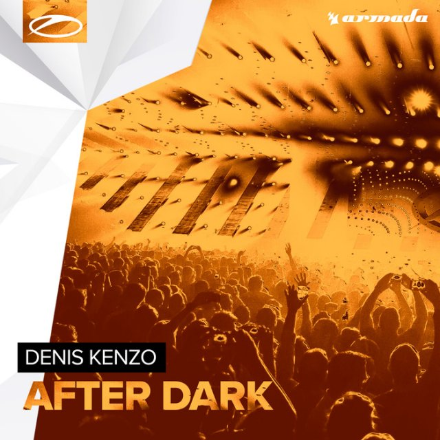 Denis Kenzo - After Dark [ShoutDRIVE]
