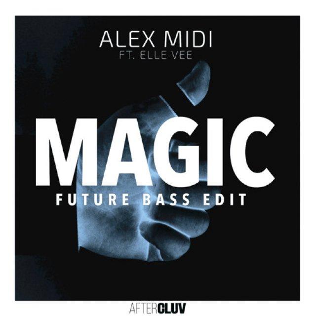 Alex Midi/Elle Vee - Magic