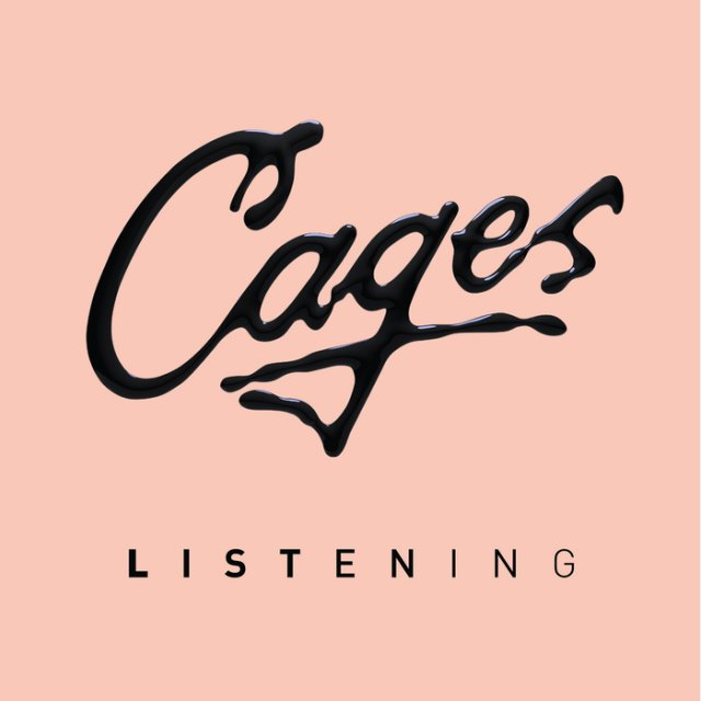 Cages - Listening