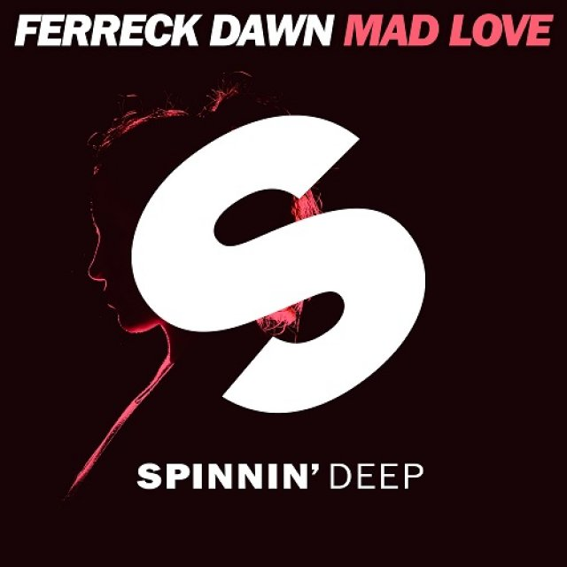 Ferreck Dawn - Mad Love