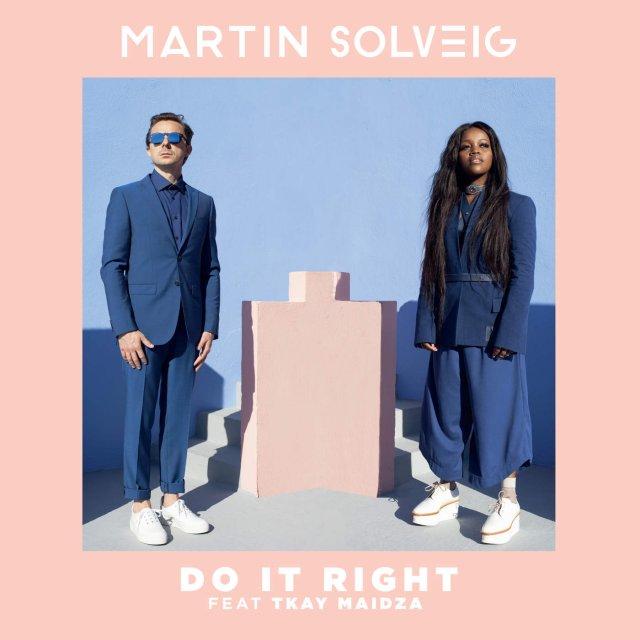 Martin Solveig/Tkay Maidza - Do It Right