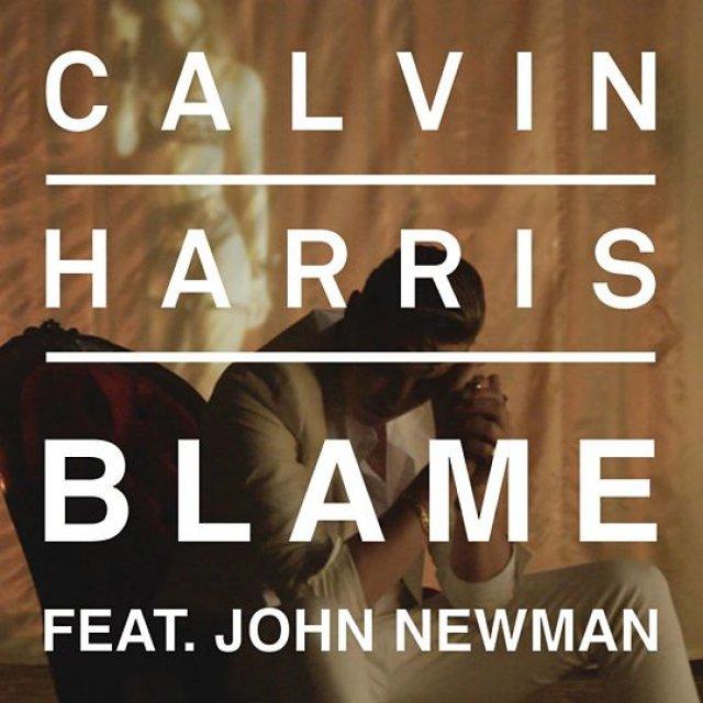 Calvin Harris/John Newman - Blame