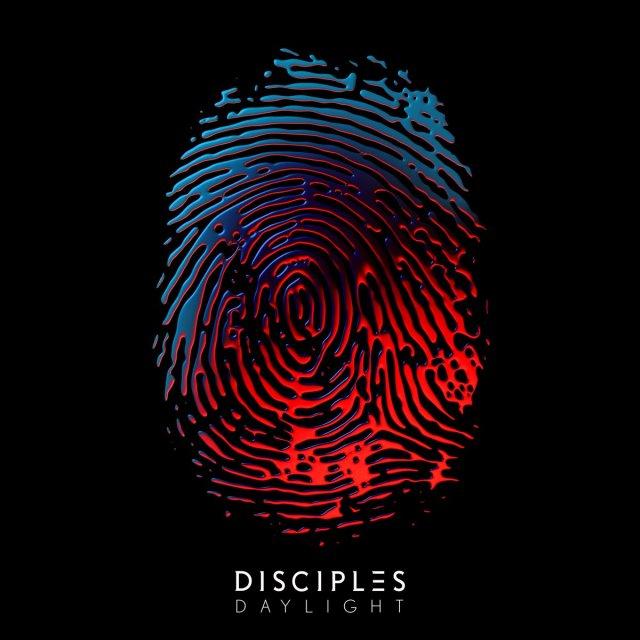 Disciples - Daylight (ShoutSlice)