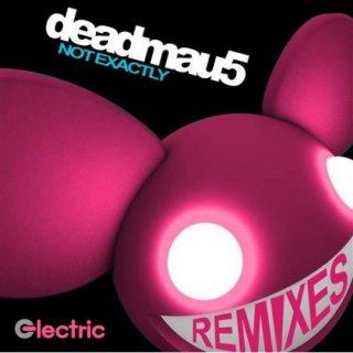 deadmau5 - Not Exactly