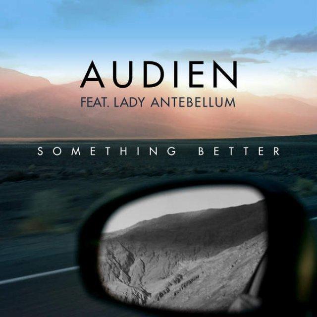 Audien/Lady Antebellum - Something Better (Shemce Remix)