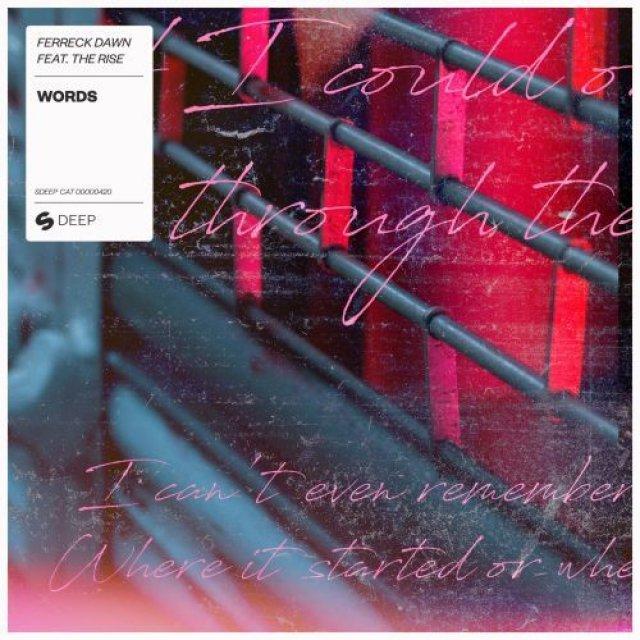 Ferreck Dawn/The Rise - Words