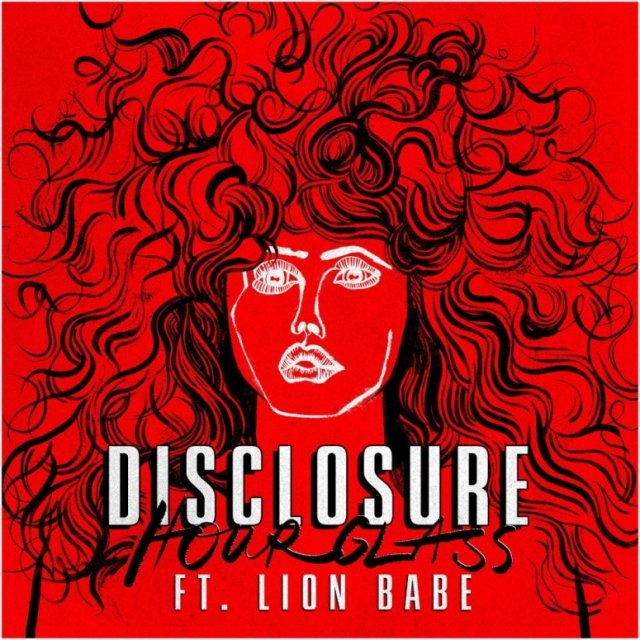 Disclosure/Lion Babe - Hourglass (Club Mix/ShoutSlice)