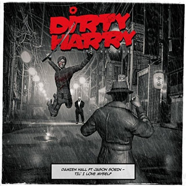 Damien Hall/Jason Sobin - Til I Love Myself