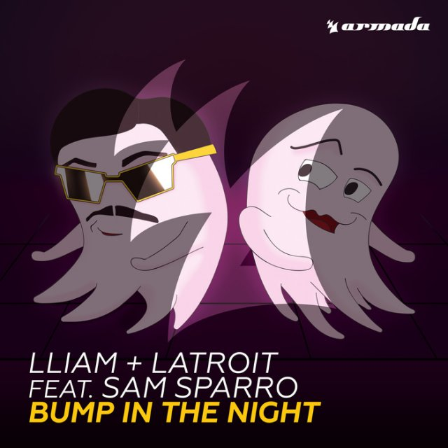Lliam + Latroit/Sam Sparro - Bump In The Night