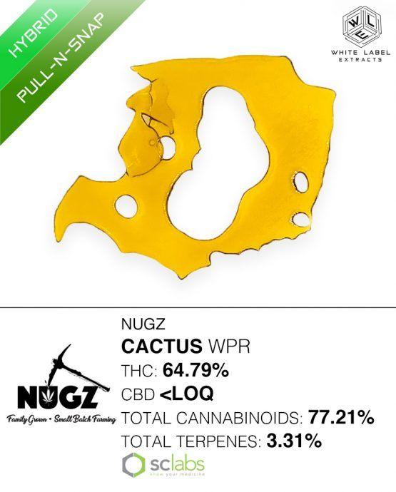 WLE - Cactus WPR, Indica Hybrid, Pull-n-Snap