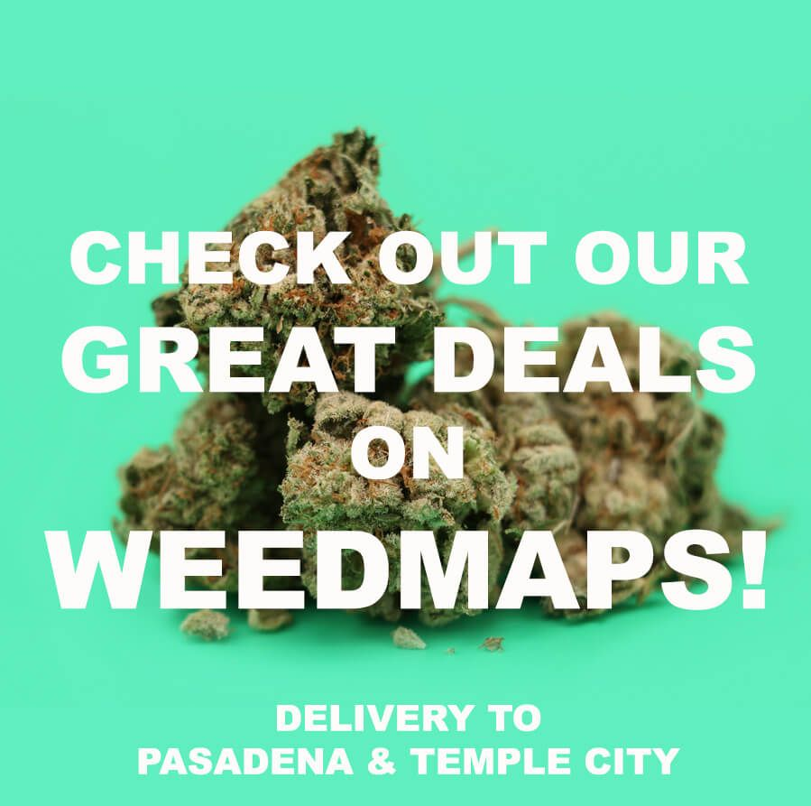 ***Daily deals on Weedmaps!!!! Come check them out!***