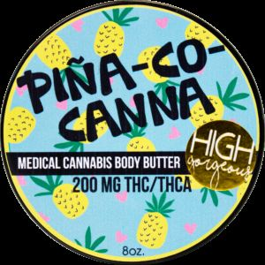High Gorgeous Pina Co Canna Body Butter 200mg THC/THCA