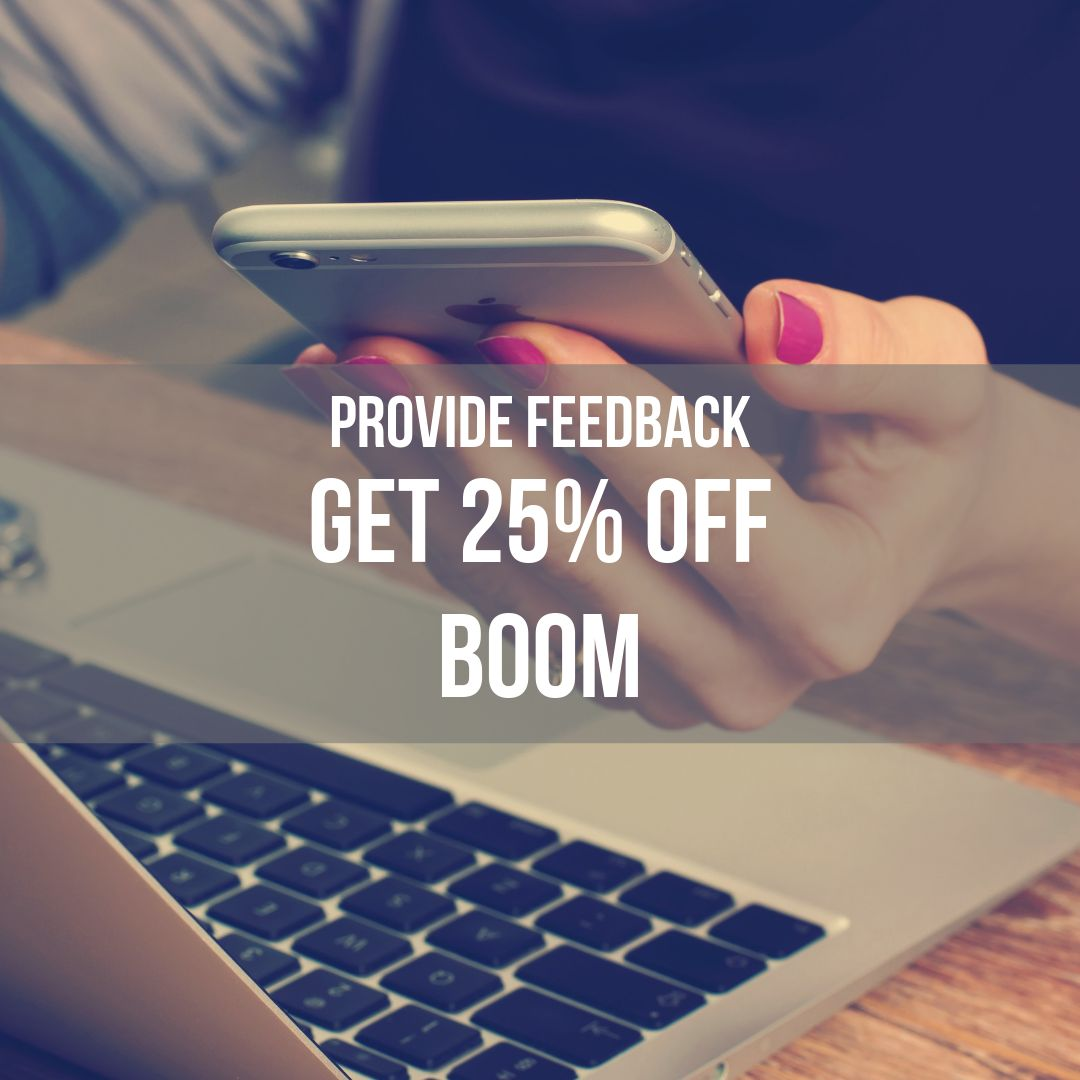 Take the survey and get 25% off one order!