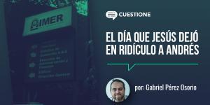 Columnas |  El día que Jesús dejó en ridículo a Andrés