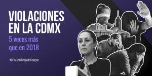Tu Político | Casos de violación se multiplican en la CDMX: cinco veces más que en 2018
