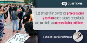 Columnas | Amagos contra la autonomía universitaria