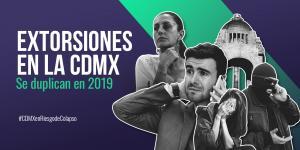 Cuestione | Tu Político | La incertidumbre que reina en CDMX: se duplican las extorsiones