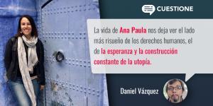Columnas | Ana Paula Hernández: una vida dedicada a los derechos humanos