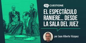 Cuestione | Columnas | El espectáculo Raniere… desde la sala del juez