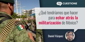 Columnas | Nuevas facultades a los militares: ¿por qué ahora?