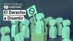 Videos | Derecho a disentir, uno de los pilates de la democracia