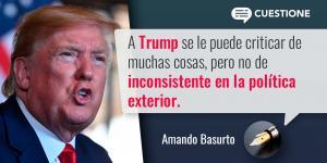 Columnas | Donald Trump y su estilo de política exterior