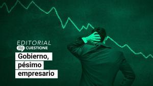 Editorial | El gobierno mexicano: ese pésimo empresario