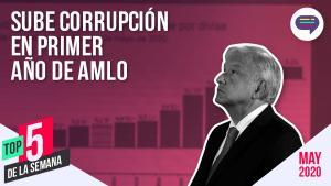 México | Entérate de las noticias más importantes de la semana