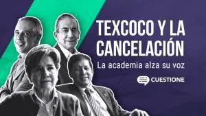 Cuestione | Videos | El precio de cancelar Texcoco