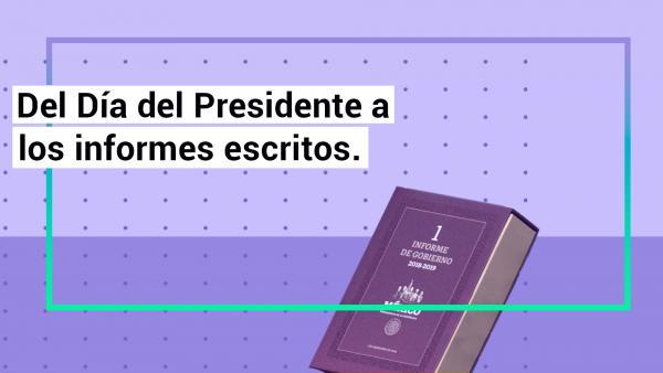 Videos | Entérate sobre la historia de los mensajes presidenciales
