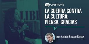 México | La guerra contra la cultura: piensa, gracias