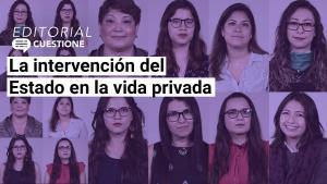 Editorial | La moral del gobierno de López Obrador entorpece el bienestar de las mujeres