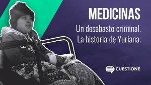 Cuestione | Videos | Medicamentos en hospitales del gobierno