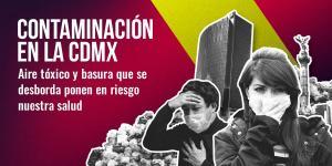 Tu Político | La contaminación de la CdMx nos quita calidad de vida