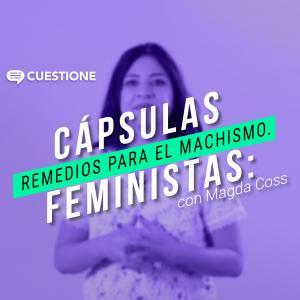 Cuestione | Videos | ¿Privilegios masculinos?