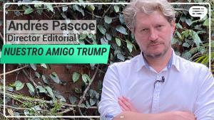 Videos | ¿Qué esconde la alianza de AMLO y Trump?